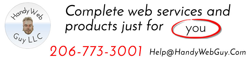 """Handy Web Guy LLC """"At Your Service"""" - Custom Web Platforms Built Just For YOU!"""